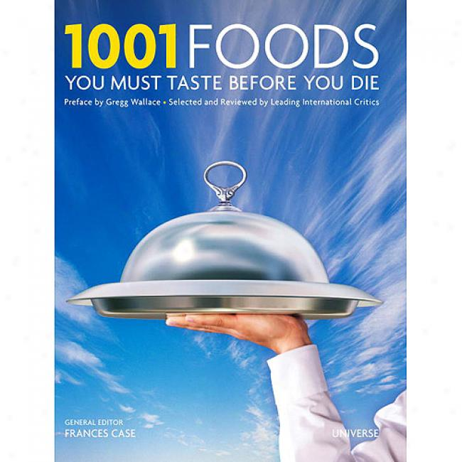 1001 Foods You Must Taste Before You Die