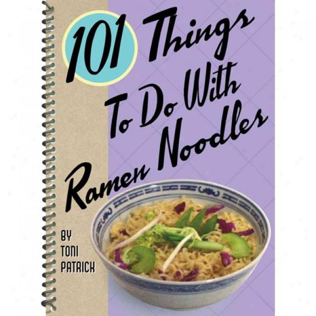 101 Things To Do With Ramen Nooldes