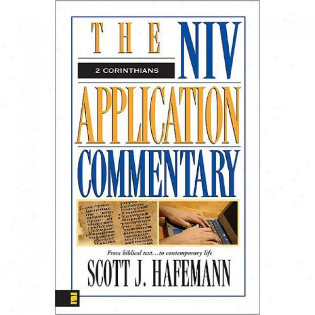 2 Corinthians By Scott J. Hafemannn, Isbn 031094206