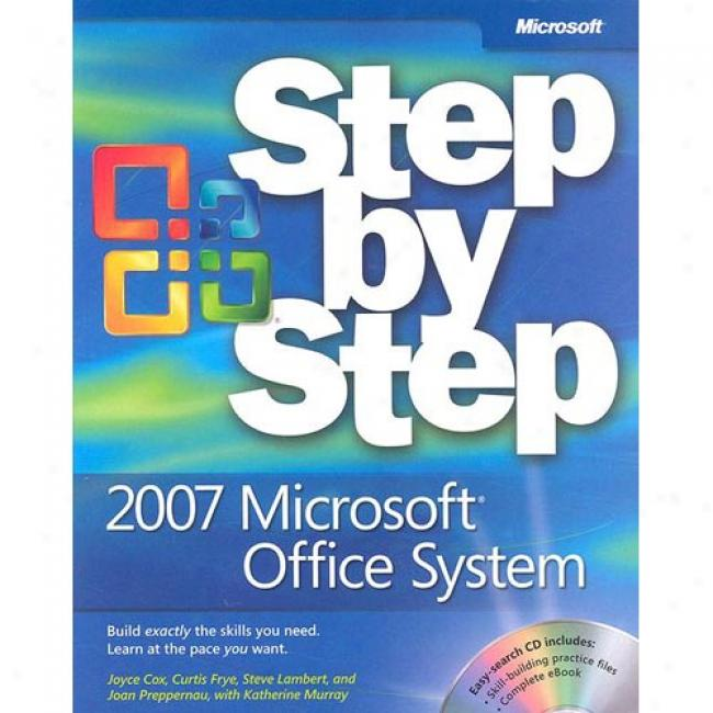 2007 Microsoft Office System Step By Step [with Cd-rom]