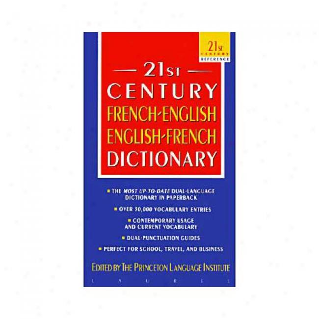 21st Century Frenchenglish-englishfrench Dictionary ByP rinceton Language Institute, Isbn 0440220882