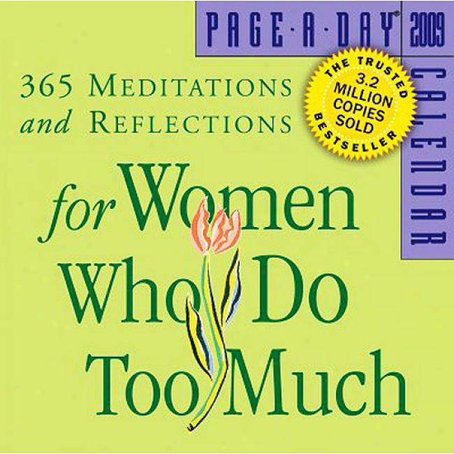 365 Mrditations And Reflections For Women Who Do Too Much Page-a-day Calendar