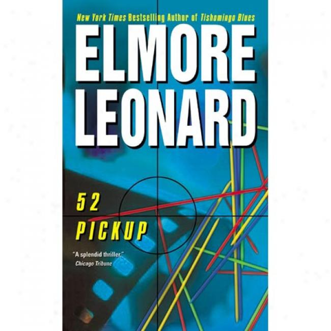 52 Pickup By Elmore Leonard, Isbn 0060083999