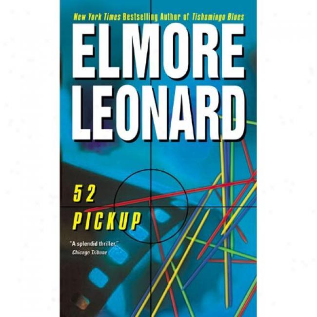 52 Pickup By Elmore Leonard, Isbn 0060083999