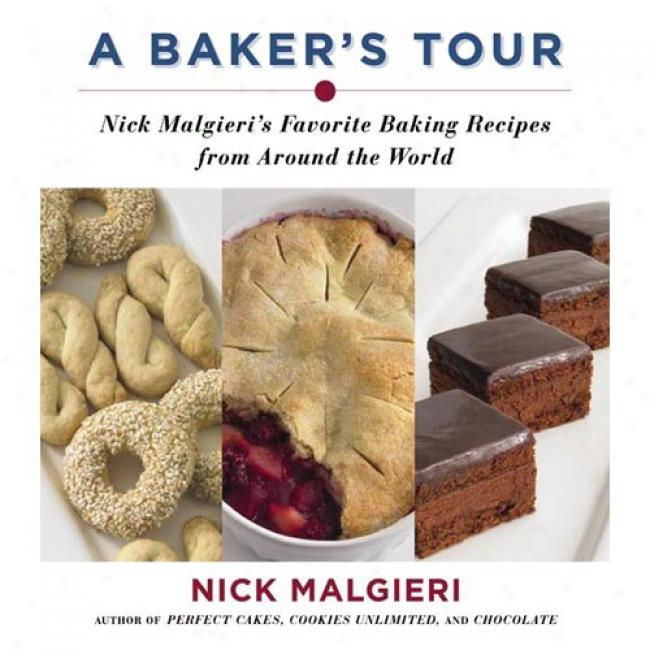 A Baker's Tour: Critical point  Malgieri's Favorite Baking Recipes From Around The World