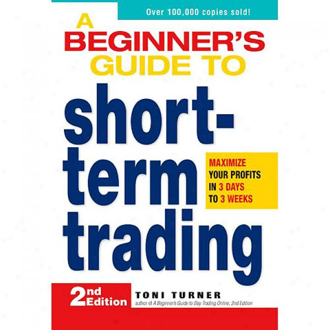 A Beginner's Guide To Short-term Commercial: Maximize Your Profits In 3 Days To 3 Weeks