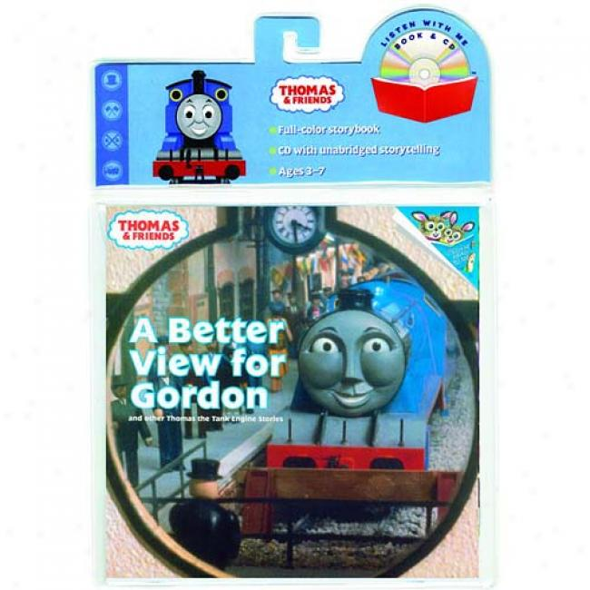 A Better View For Gordon: And Other Thomas The Tank Engine Stories [with Cd]