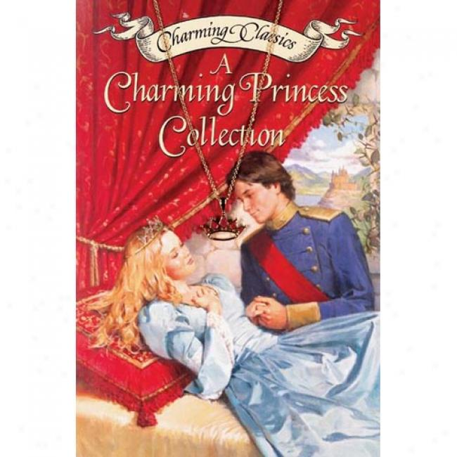 A Charming Princess Collection Book And Charm [with Glittery Tiara Charm]