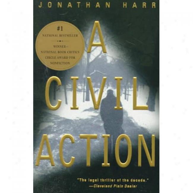 A Civil Action By Jonathna Harr, Isbn 0679772677