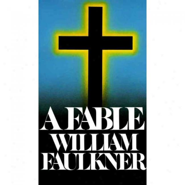 A Fable By William Faulkner, Isbn 0394724135