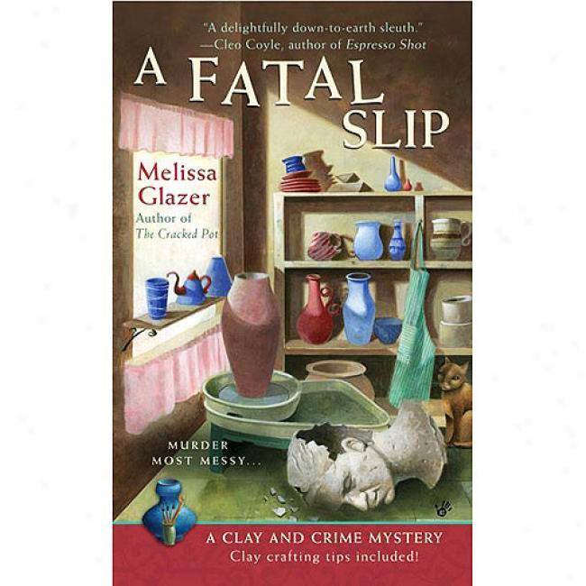 A Fatal Slip