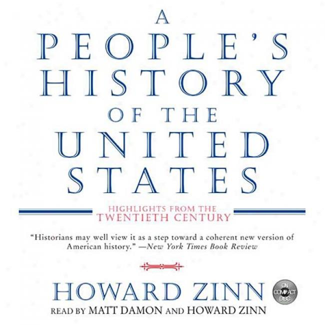 A People's Histofy Of The United States Cd: Highlights From The 20th Centenary By Howard Zinn, Isbn 0060530065