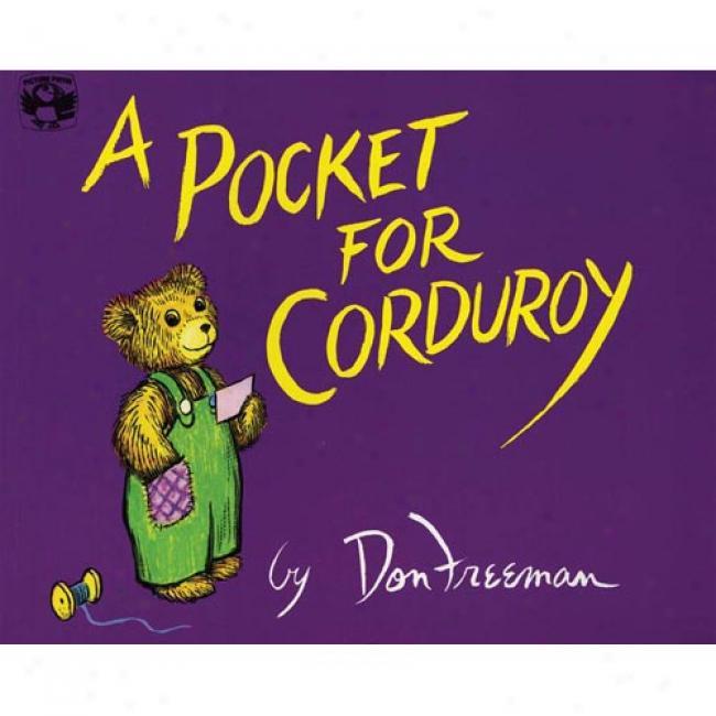 A Pockeet For Corduroy By Don Freeman, Isbn 0140503528
