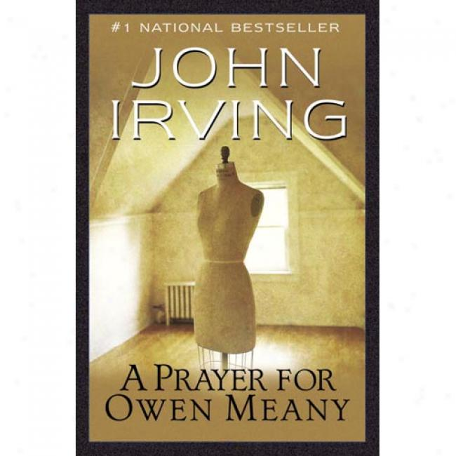 A Prayer For Owen Meany By John Irving, Isbn 0679642595
