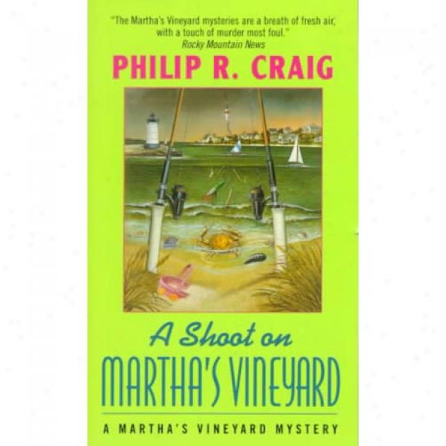 A Shoot On Matrha's Vineyard By Philip R. Craig, Isbn 0380732017