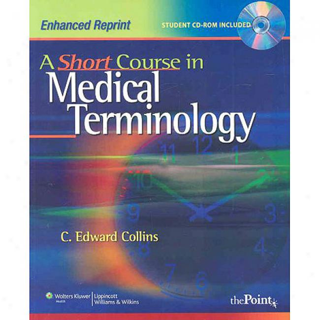 A Short Course In Medical Terminology [with Cdrom]