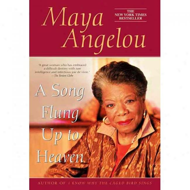 A Song Flung Up To Heaven By Maya Angelou, Isbn 0553382039