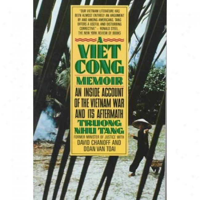 A Vietcong Memoir By Truong Nhu Tang, Isbn 0394743091