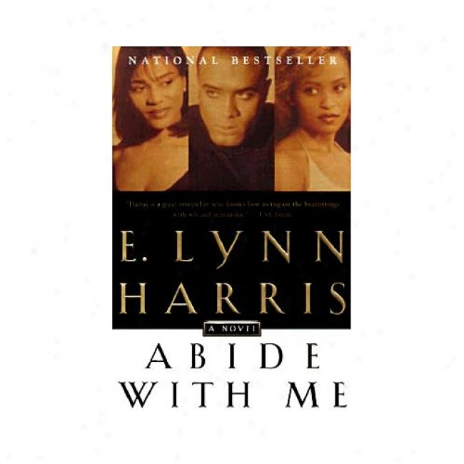 Abide With Me By E. Lynn Harris, Isbn 0385486588