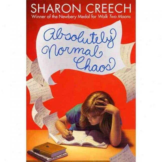 Absolutely Normal Chaos By Sharon Creec,h Isbn 0060269898