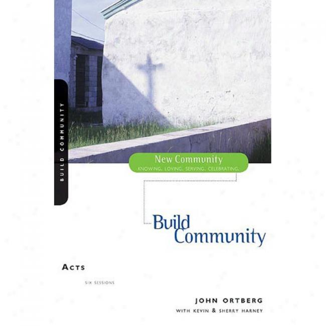 Acts: Rediscover Church By Account Hybels, Isbn 0310227704