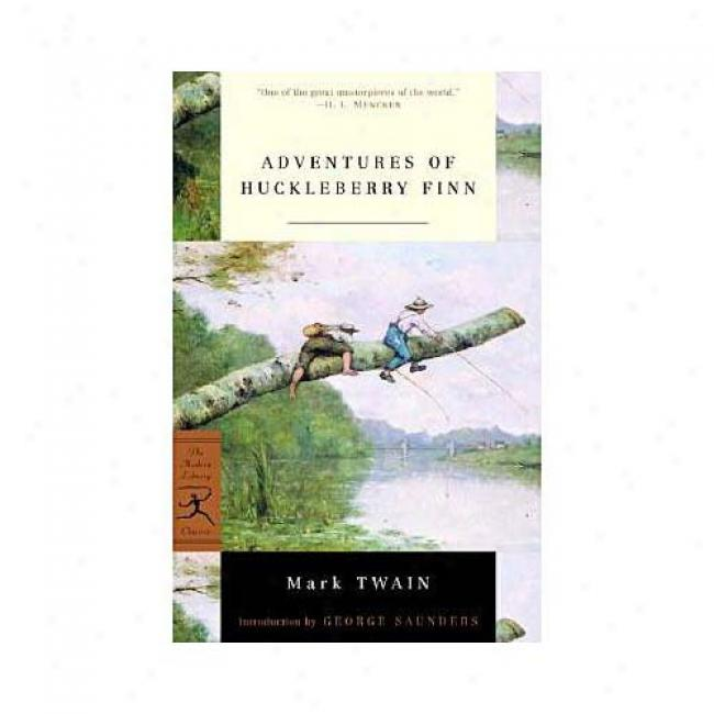 Adventures Of Huckleberry Finn By Mark Twain, Isbn 0375757376
