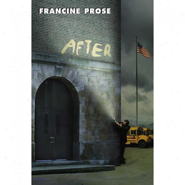 After By Francine Prose, Ixbn 0060080817