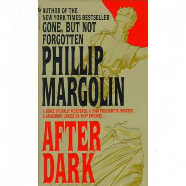 After Dark By Phillip Margolin, Isbn 0553569082