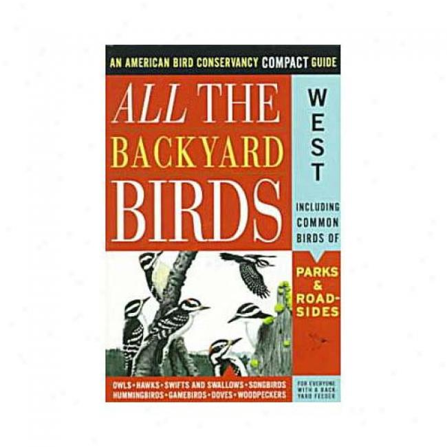 All The Backyard Birds: West By Jack Griggs, Isbn 0062736329