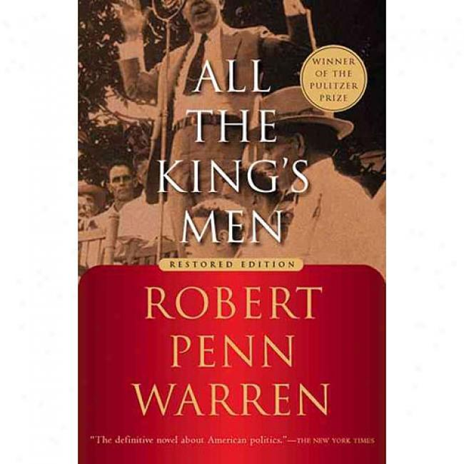 All The King's Men By Robert Penn Warren, Isbn 0156012952