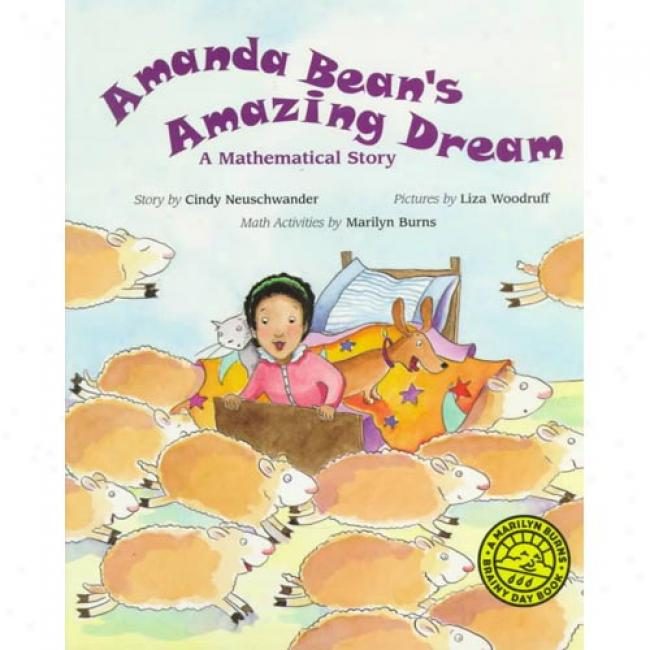 Amanda Bean's Amazing Dream: A Mathematical Story By Cindy Neuschwander, Isbn 0590300121