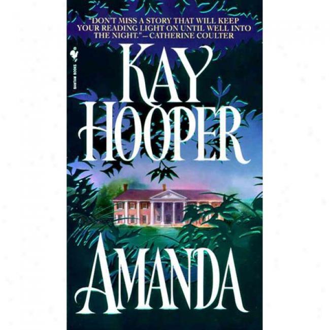 Amanda By Kay Hooper, Isbn 055356823x