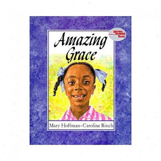 Astonishing Grace By Mary Hoffman, Isbn 0803710402
