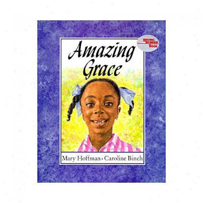 Astonishing Grace By Mary Hoffman, Isbn 0803710402