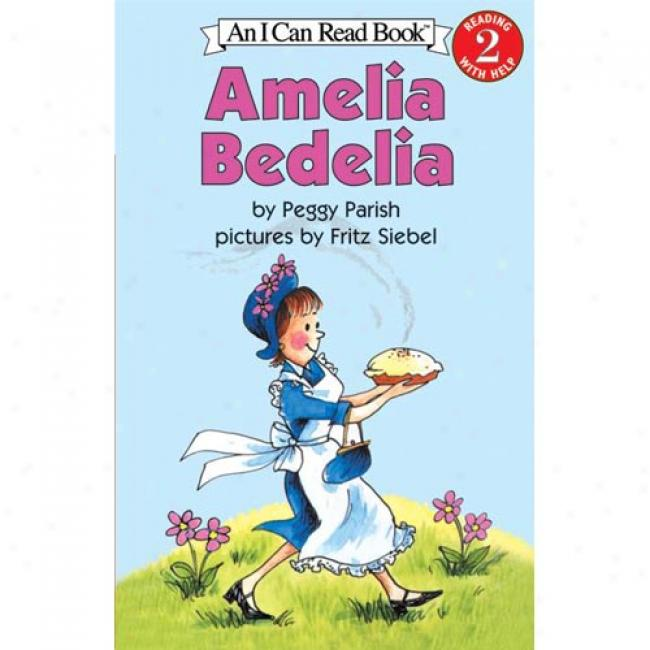 Amelia Bedelia By Peggy Parish, Isbn 0064441555