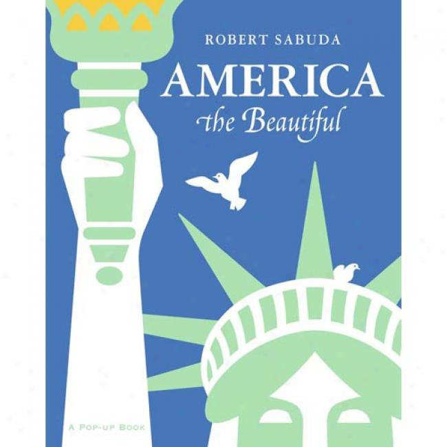 America The Beautiful: A Pop-up Book