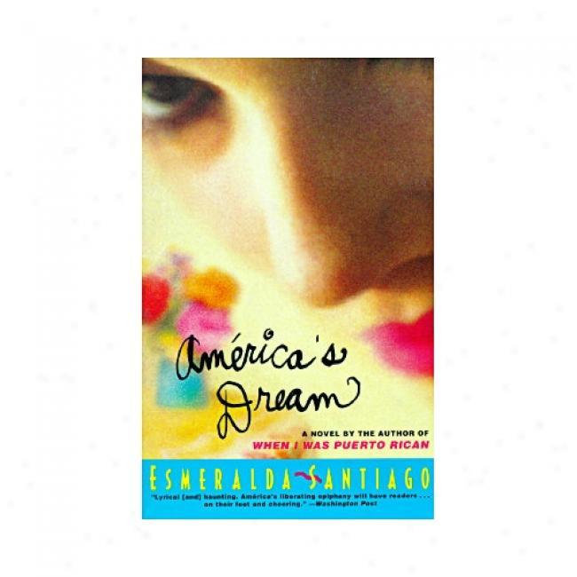 Amerida's Dream By Esmeralda Santiago, Isbn 0060928263
