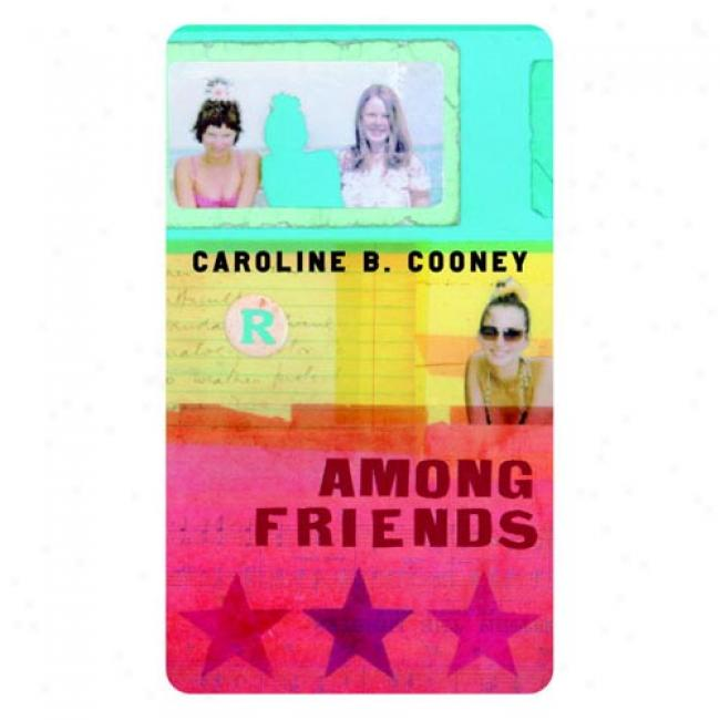 Among Friends By Caroline B. Cooney, Isbn 0440226992