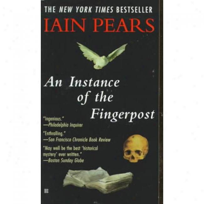 An Instance Of The Fingerpost By Iain Pears, Isbn 0425167720