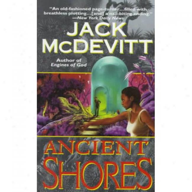 Ancient Shores By Jack Mcdevitt, Isbn 0061054267