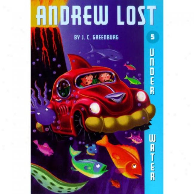 Andrew Lost Under Water By Greenburg, Is6n 0375825231