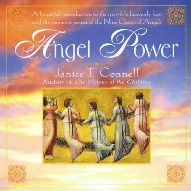 Angel Power By Janice T. Connell, Isbn 0345391233