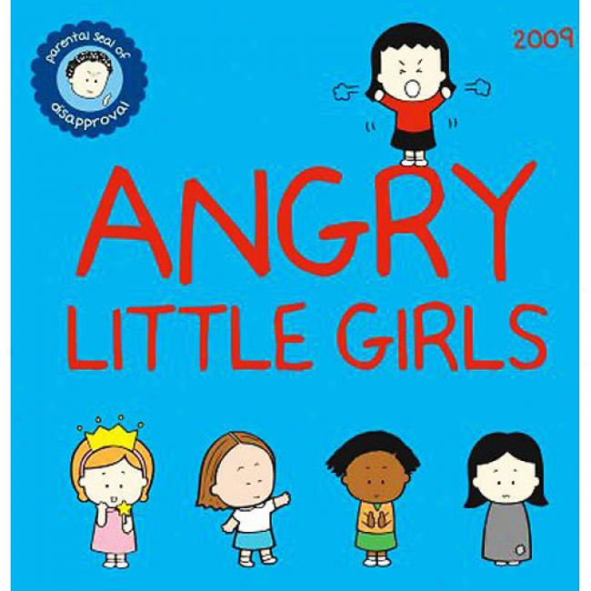 Angry Little Girls: Parent Seal Of Disapproval
