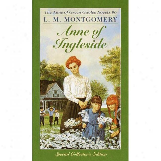 Anne Of Ingleside #06 By Lucy Maud Montgomery, Isbn 0553213156
