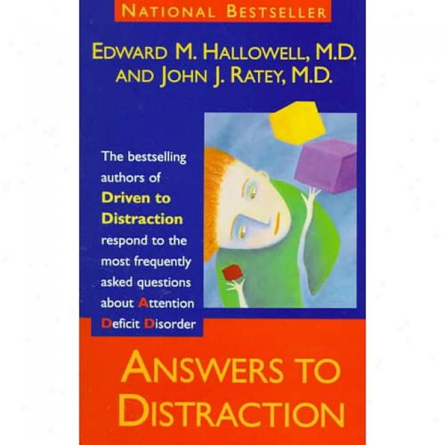 Answers To Distraction By Edward M. Hallowell, Isbn 055337821x