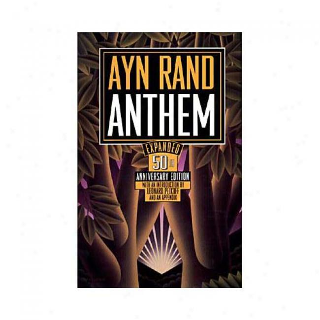 Anthem By Ayn Rand, Isbn 0452281253