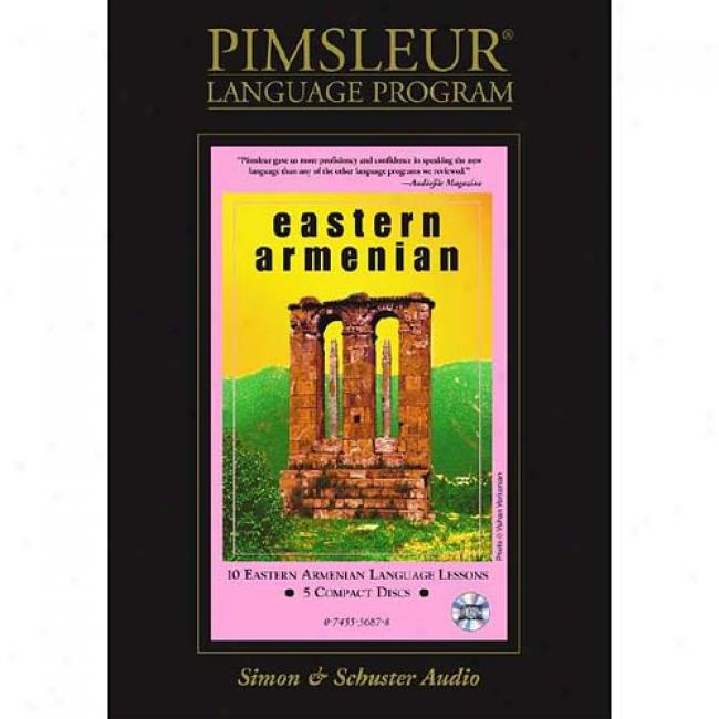 Armenian (eastern): Learn To Speak And Understand Armenian With Pimsleur Language Programs
