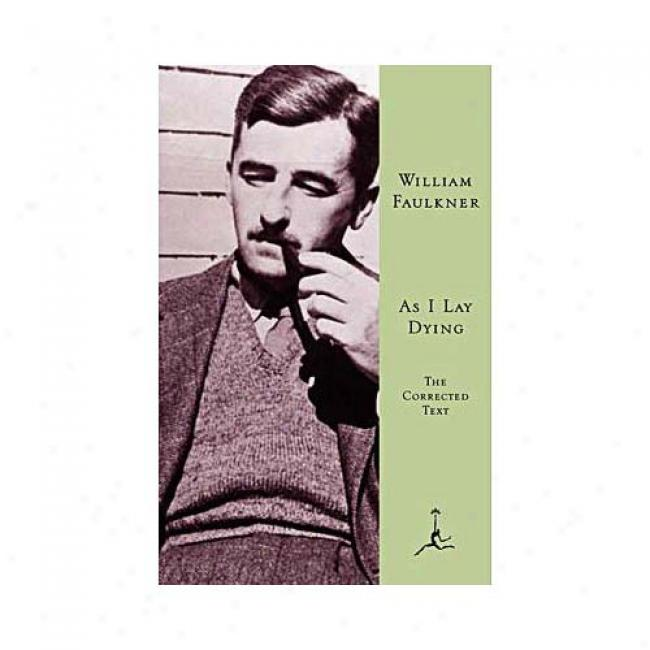 As I Laic Dying By William Faulkner, Isbn 0375504524