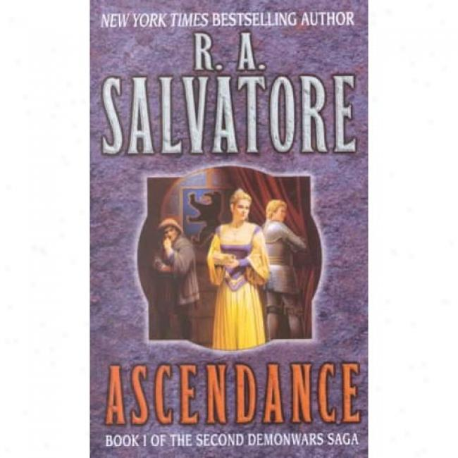 Ascendance By R. A. Salvatore, Isbn 0345430433