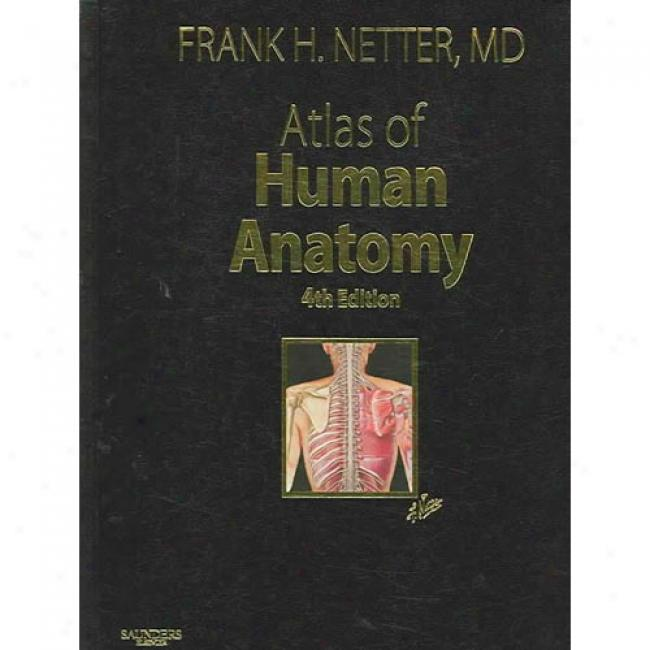 Atlas Of Human Anatomy [with Cdrom]